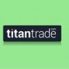 Особенности умножения капитала с TitanTrade